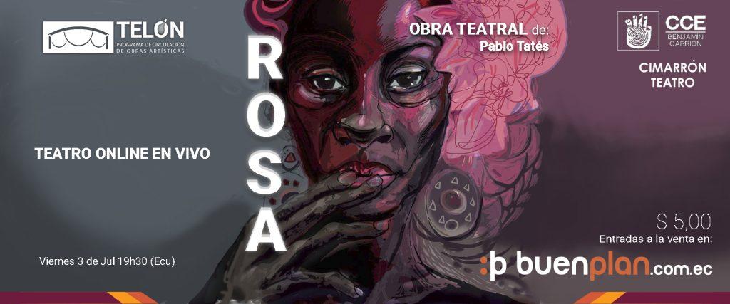 Rosa / Obra teatral Telón 2020