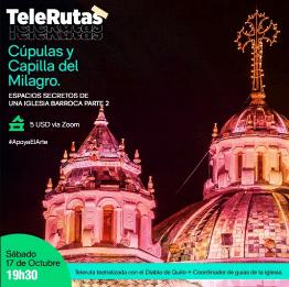 Telerutas: Cúpulas y capilla de los milagros de la Iglesia de la Compañía de Jesús